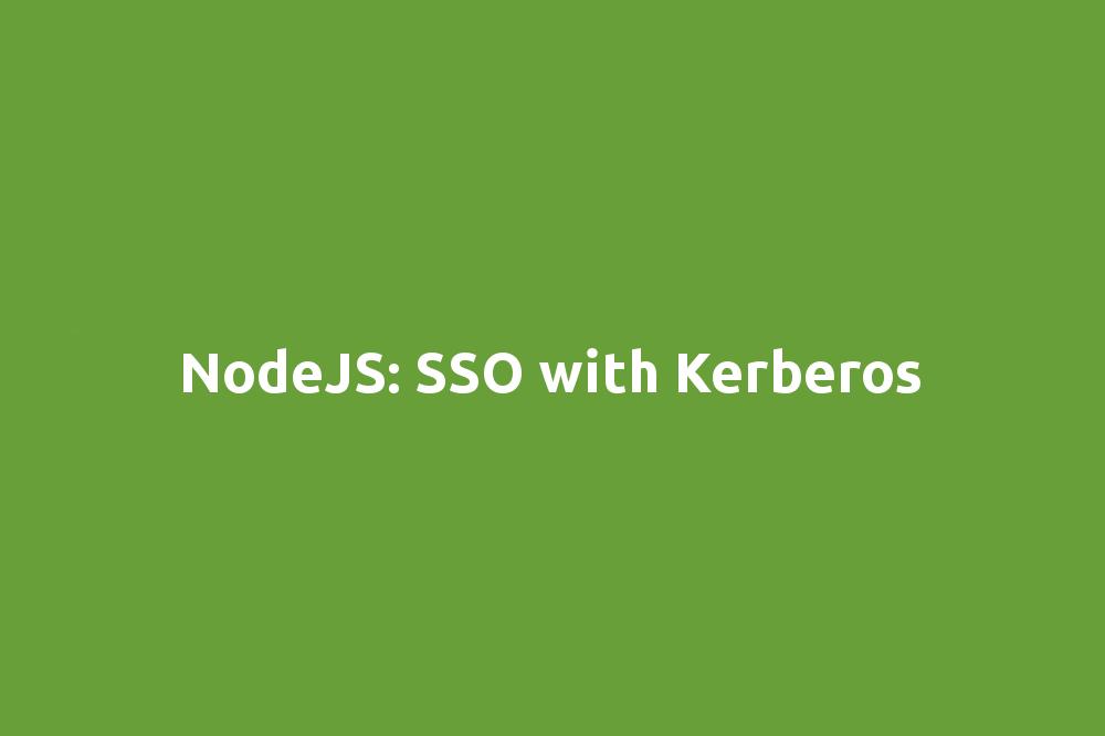 NodeJS: SSO with Kerberos | 60devs